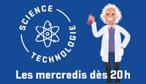 Bloc promo : Science et technologie
